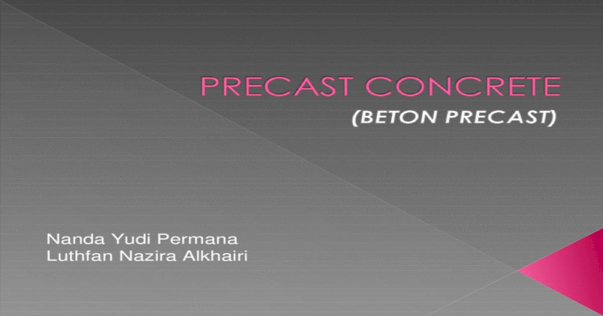Precast Concrete Ppt Ppt Powerpoint