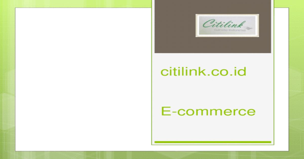 Citilink Pptx Powerpoint