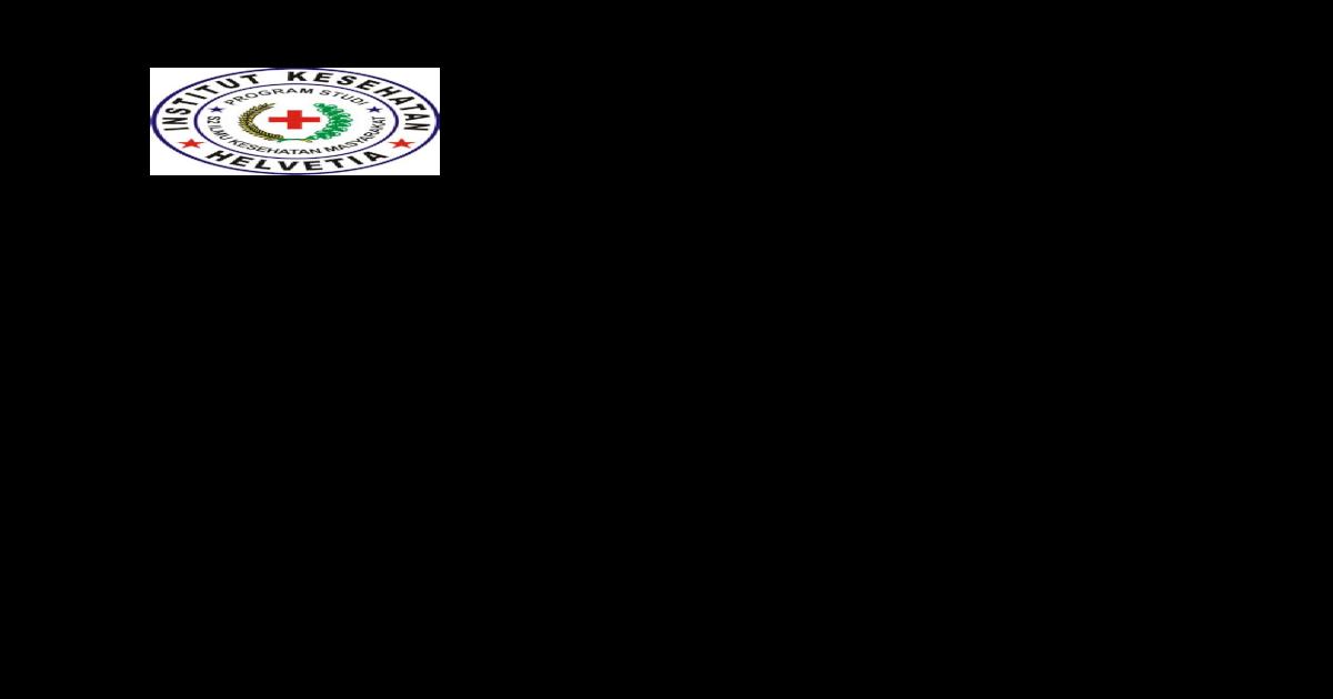 Institut Kesehatan Helvetia Medan Panduan Mkm 3 Pengantar