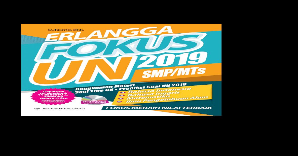 Erlangga Fokus Un 2019 Smp 3 Lima Paket Prediksi Soal Un 2019 Untuk Masing Masing Mata Pelajaran Pdf Document