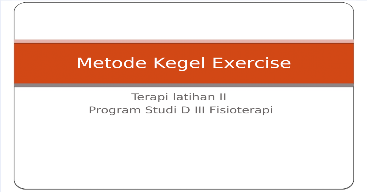 Exerciţiile Kegel