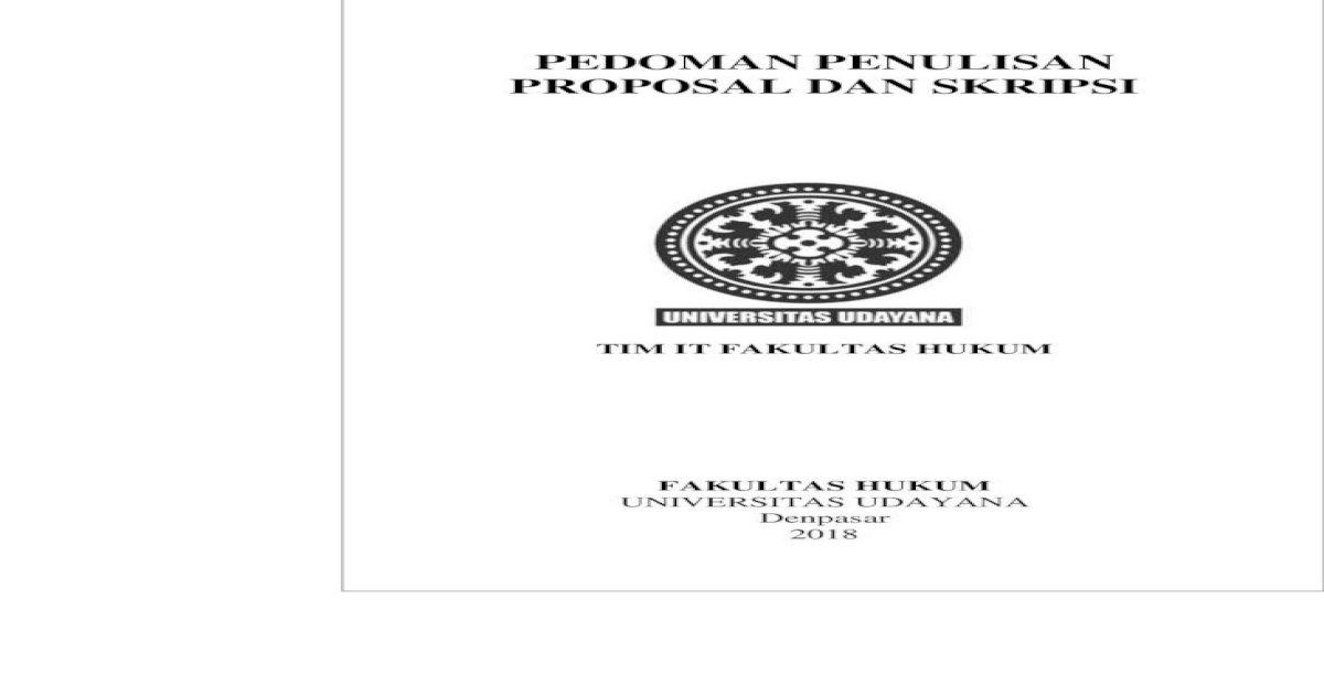 Pedoman Penulisan Proposal Dan Skripsi Fl Unud Ac Id Pedoman Penulisan Karya Ilmiah Proposal Dan Pdf Document