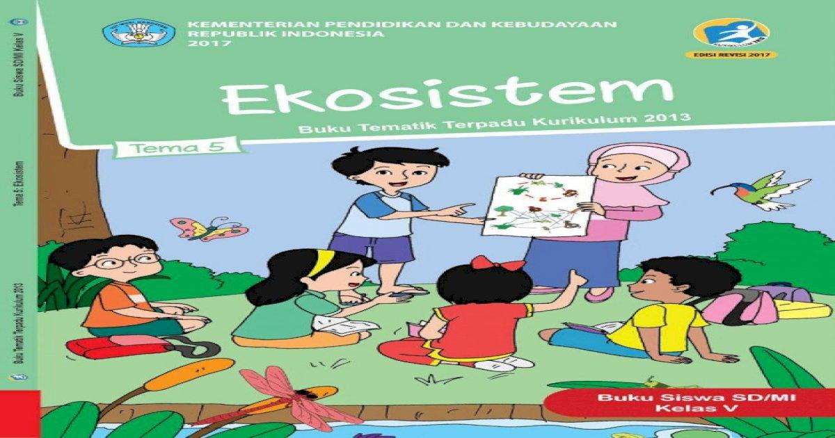 Erpadu Kurikulum Siswa Tema 5 Pdfآ Vi Buku Siswa Sd Mi Kelas Daftar Isi Iii Iv Kata Pengantar Tentang Pdf Document