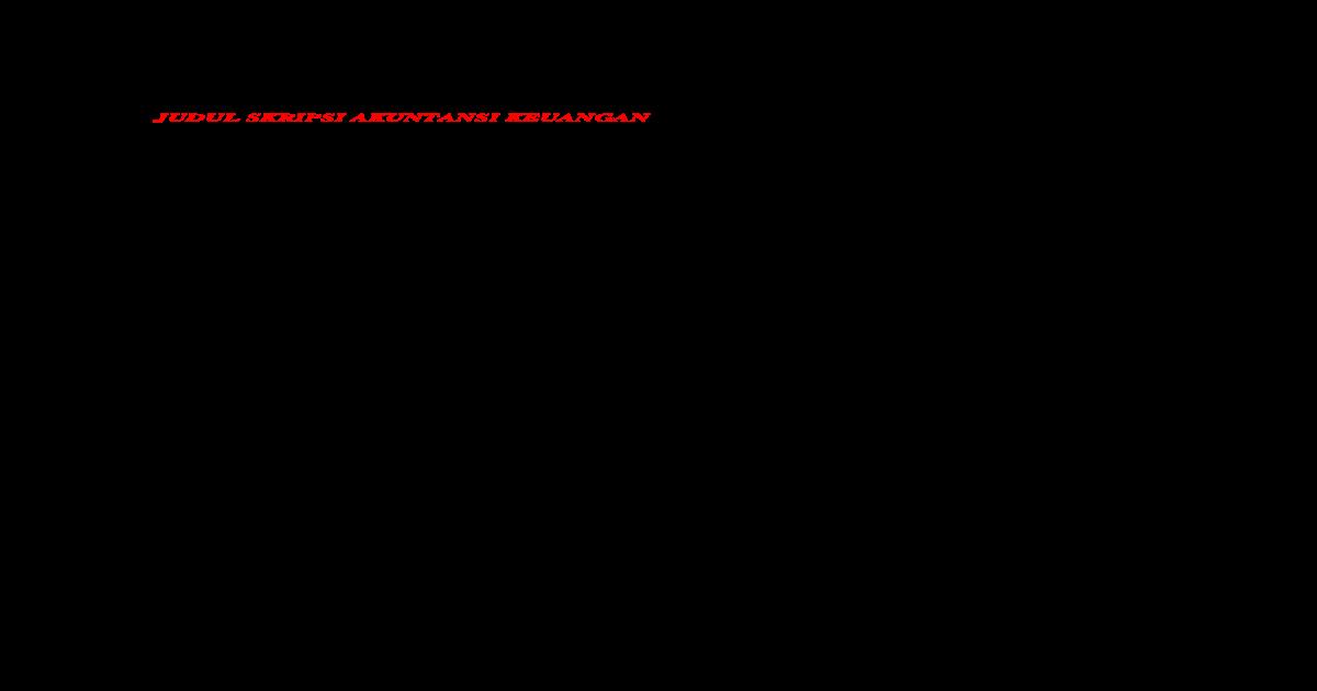 Judul Judul Skripsi Jurusan Akuntansi Doc Document
