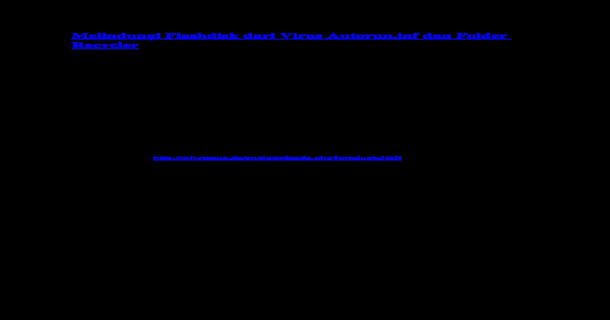 Melindungi Flashdisk Dari Virus Autorun - [DOCX Document]