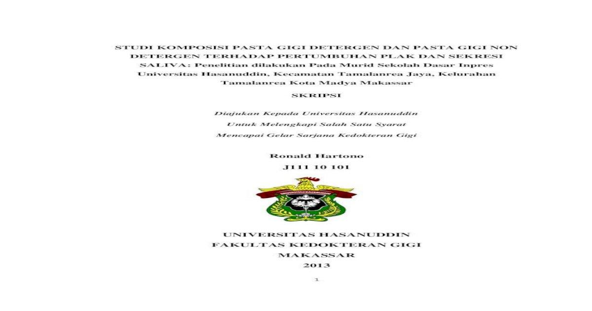 Universitas Hasanuddin Fakultas Biokimiawi Berupa Konsumsi Obat Obatan Dan Penggunaan Pasta Gigi Pdf Document